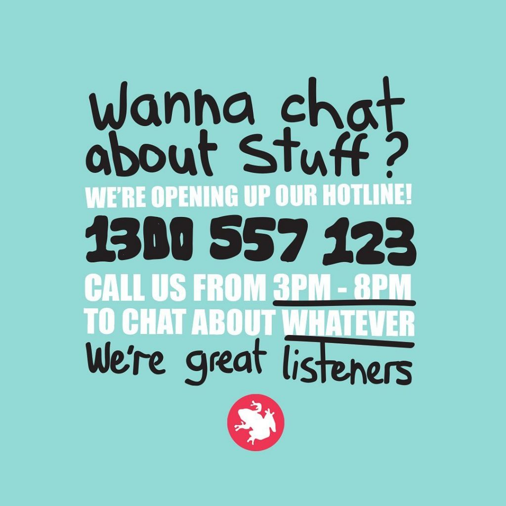 text image which says wanna chat about stuff? we're opening up our hotline! 1300 557 123. call us from 3pm to 8pm to chat about whatever. we're great listeners