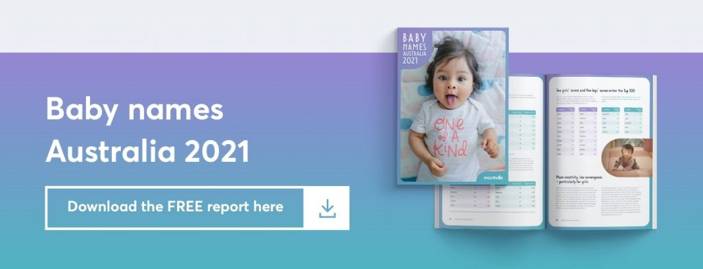 baby names australia 2021 download the free report here